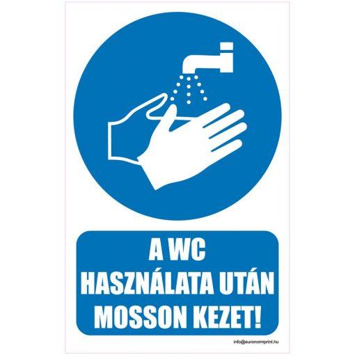 A WC használata után mosson kezet!