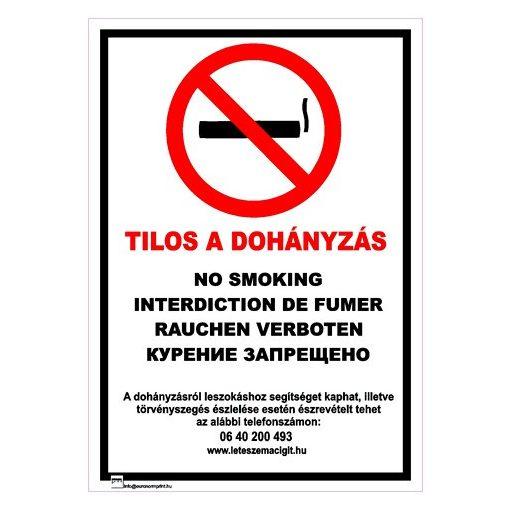 Dohányozni tilos, 4 nyelvű, ANTSZ és Korm. rendelet alapján