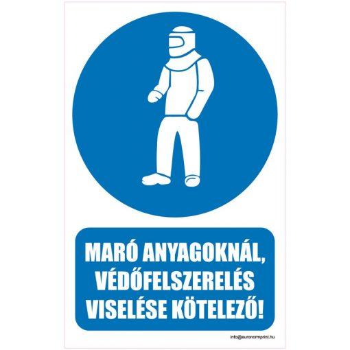 Maró anyagoknál védőruha, védőfelszerelés viselése kötelező!