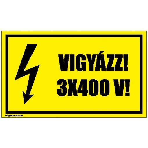 Vigyázz! 3x400 V!