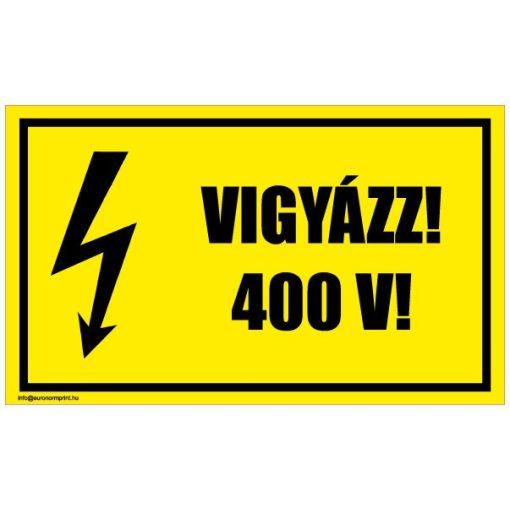 Vigyázz! 400 V! 2